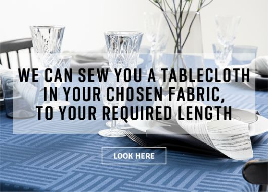 We can sew your tablecloth